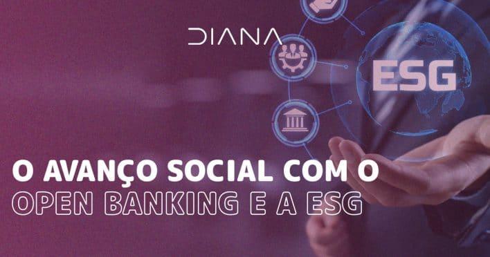 O avanço social com o Open Banking e a ESG