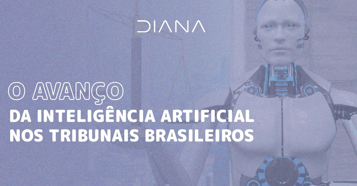 O avanço da inteligência artificial nos Tribunais brasileiros