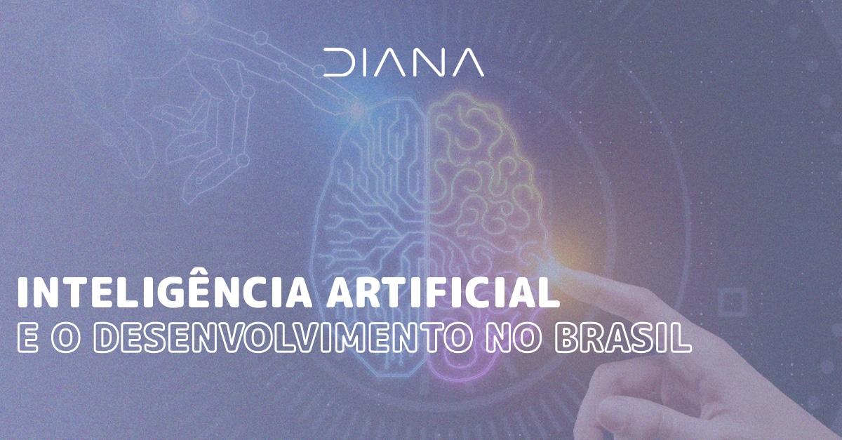 Inteligência artificial e o desenvolvimento no Brasil