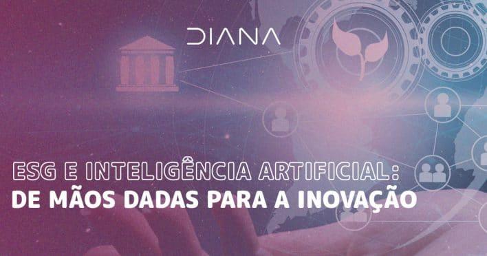 ESG e Inteligência Artificial: de mãos dadas para a inovação
